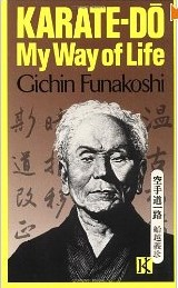 Funakoshi - Karate Do, My Way of Life